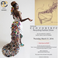 3rd Annual Eco Couture Recycling Fashion Show at FIU