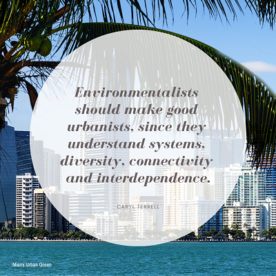 Environmentalists Should Make Good Urbanists