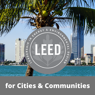 Miami Awarded LEED for Cities & Communities Grant