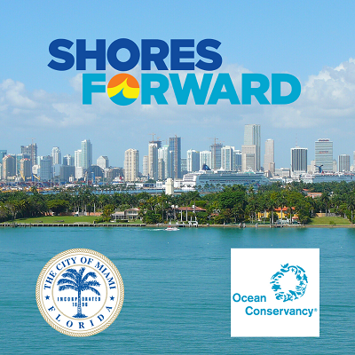 Shores Forward: Ocean Conservancy & City of Miami Partnership