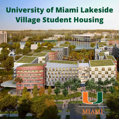 University of Miami Lakeside Village Seeks LEED Gold